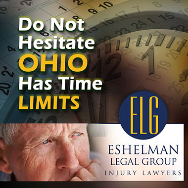 Do Not Hesitate Ohio Statute of Limitations, Eshelman Legal Group, Canton Injury Lawyers